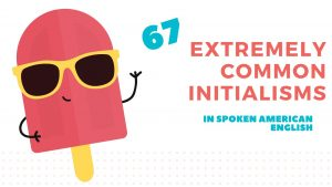 67 Extremely Common Initialisms in American English