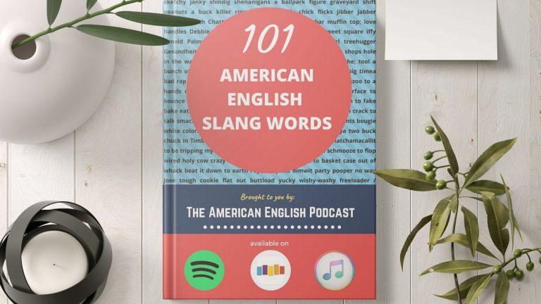 101 American English Slang Used in Everyday Conversation