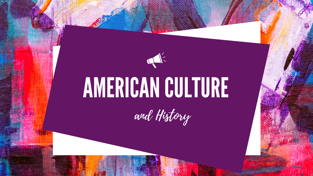 American Culture and History Course
